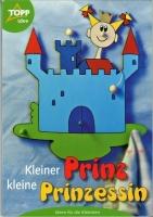 Topp 3132 - kleiner Prinz, kleine Prinzessin