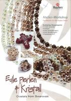 Rayher Basteltipp - Edle Perlen & Kristall