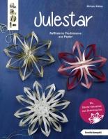 Topp 4328 - Julestar. Die Sterne-Sensation aus Skandinavien (kreativ.kompakt)