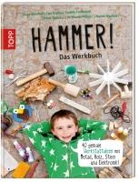 Topp 5695 - Hammer! Das Werkbuch