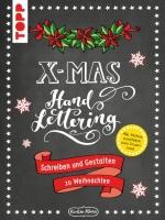 Topp 8319 - Handlettering X-Mas. Schreiben und Gestalten zu Weihnachten