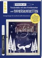 Vorlagenmappe Fensterdeko mit dem Kreidemarker & Papiersilhouetten - Wunderbare Winterzei