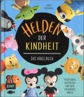 Helden der Kindheit - Das Häkelbuch