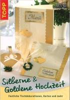 Silberne & Goldene Hochzeit