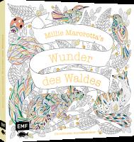 MILLIE MAROTTA'S WUNDER DES WALDES – DIE SCHÖNSTEN AUSMALABENTEUER