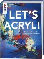 Lets Acryl!