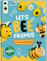 Lets Bee Friends