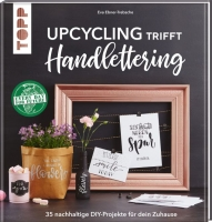 Upcycling trifft Handlettering