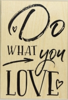 Butterer Stempel Do WHAT you LOVE