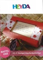 Heyda Bastelidee Nr. 8 - Stempel-Geschenkschachtel