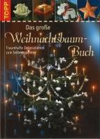 Topp 5233 - Das große Weihnachtsbaum-Buch