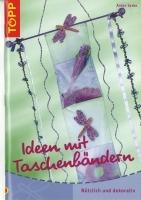Topp 3344 - Ideen mit Taschenbändern