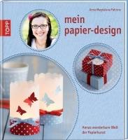 Topp 5584 - Mein Papier-Design - Annas wunderbare Welt der Papierkunst